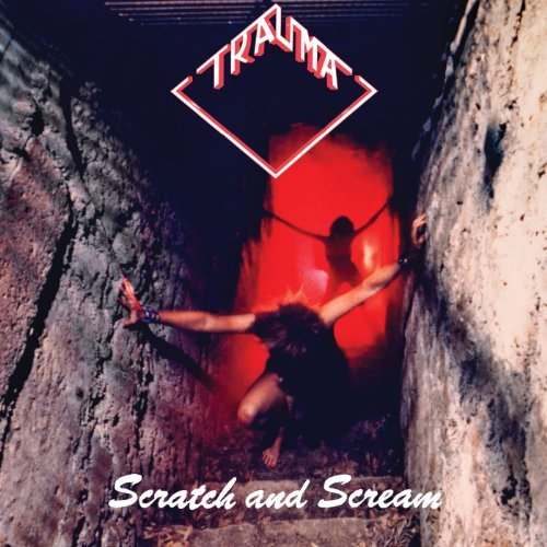 Trauma Scratch & Scream