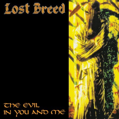 Lost Breed Evil In You & Me