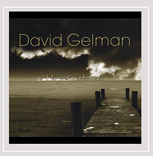 Gelman David Undertow