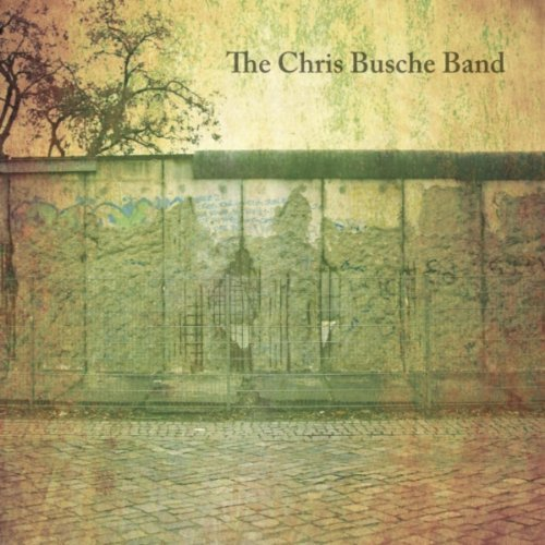 Busche Chris Band Walls We Build
