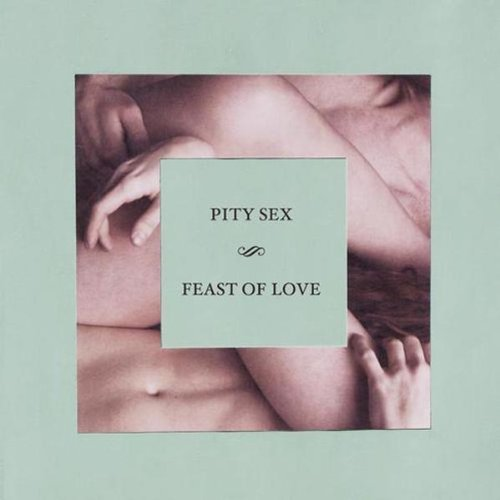 Pity Sex Feast Of Love (color)