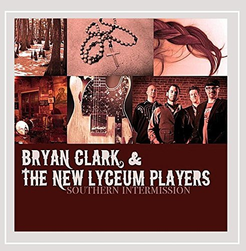 Bryan & The New Lyceum P Clark Southern Intermission