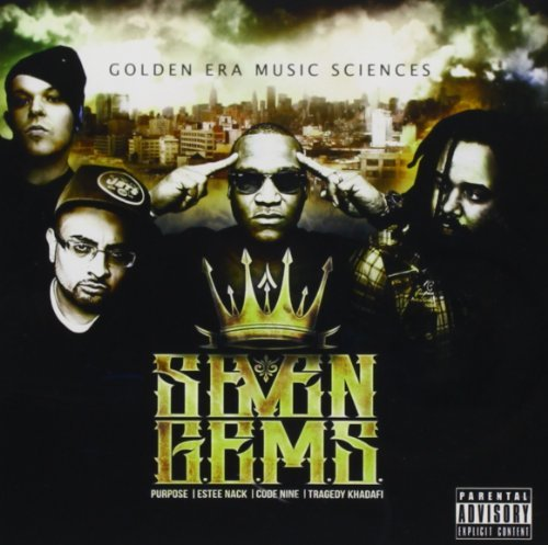 7 G.E.M.S.(tragic Allies & Tra Golden Era Music Sciences