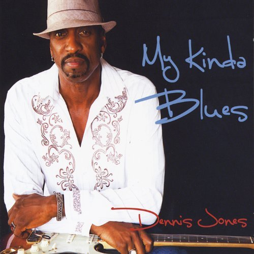 Jones Dennis My Kinda Blues