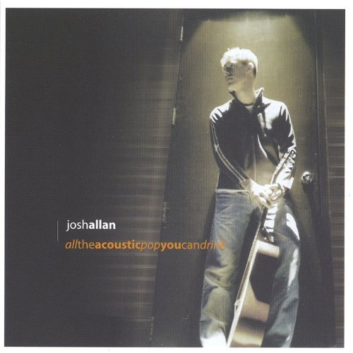 Josh Allan All The Acoustic Pop You Can D