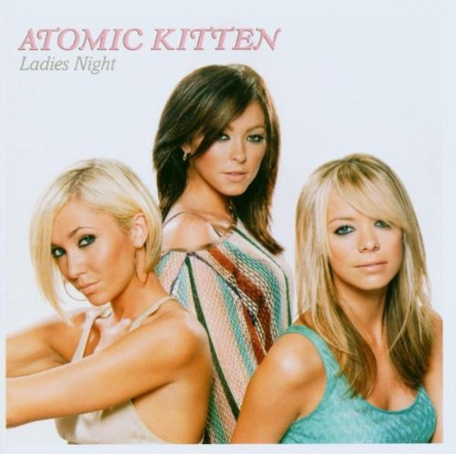 Atomic Kitten Ladies' Night Import Eu