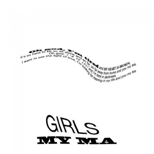 Girls My Ma Love Life 7 Inch Single
