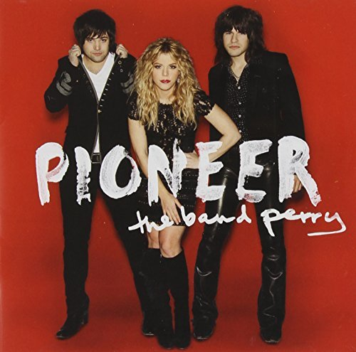 Band Perry Pioneer(dlx)