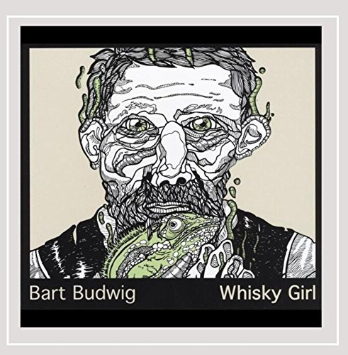 Bart Budwig Whisky Girl
