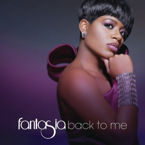 Fantasia Back To Me