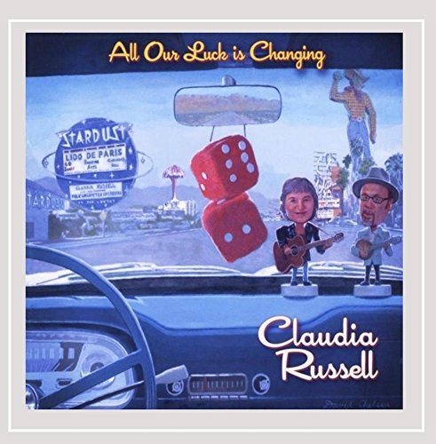 Claudia Russell All Our Luck Is Changing