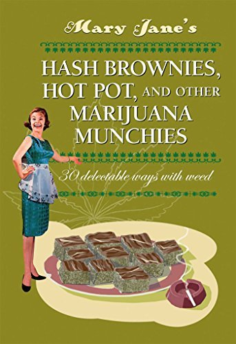 Hash Dr Mary Jane's Hash Brownies Hot Pot And Other Marij