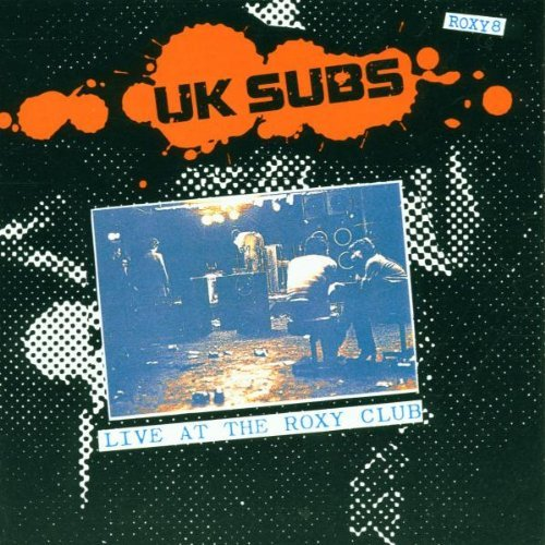Uk Subs Live At The Roxy Import Gbr