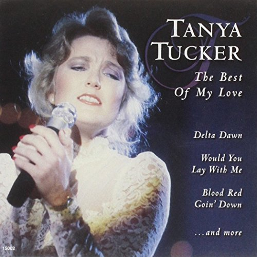 Tucker Tanya Best Of My Love