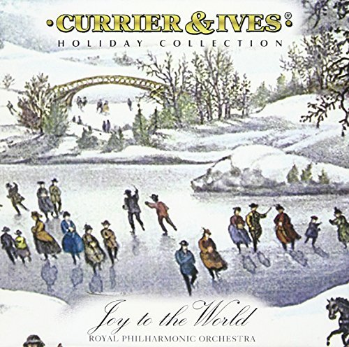 Royal Philharmonic Orchestra Joy To The World Currier & Ives