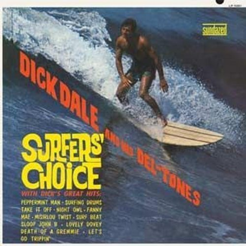 Dick Dale Surfers' Choice