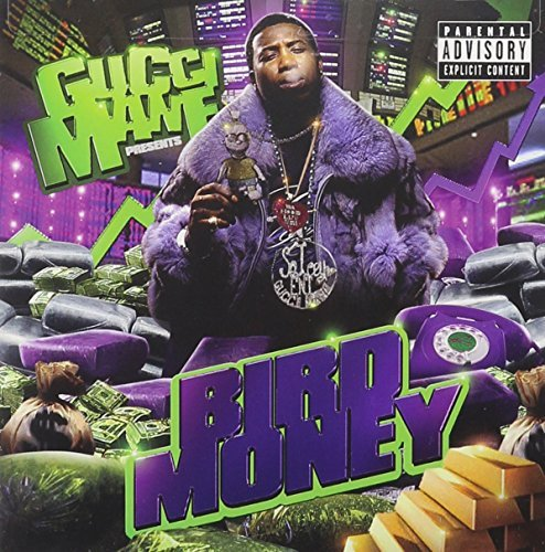 Gucci Mane Bird Money