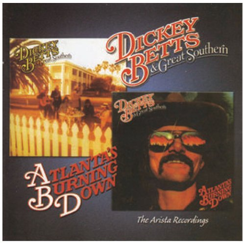 Dickey Betts Great Southern Atlanta's Burni