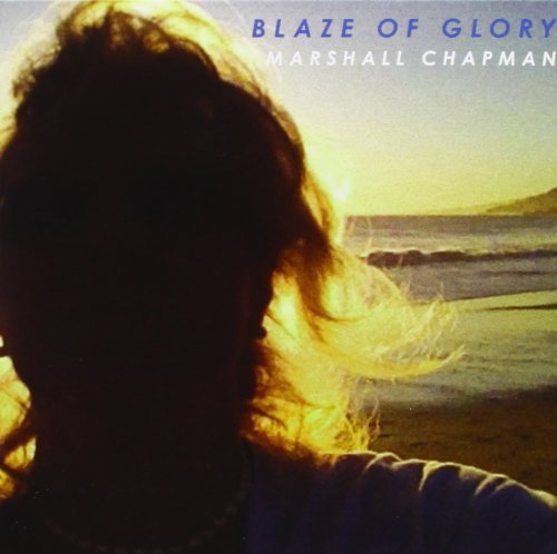 Marshall Chapman Blaze Of Glory