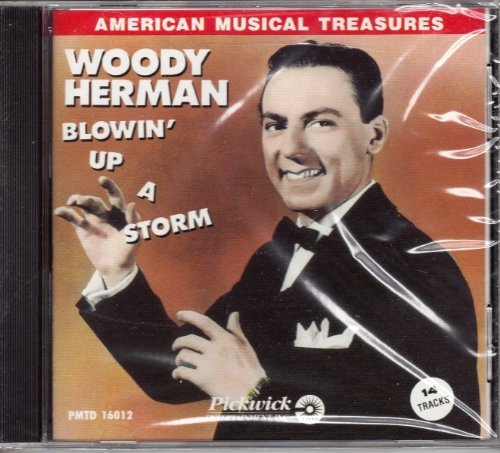 Woody Herman Blowin' Up A Storm