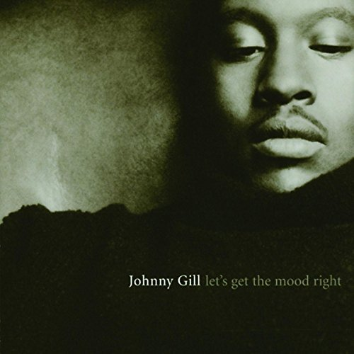 Johnny Gill Let's Get The Mood Right