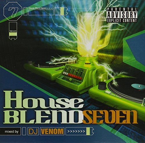 Dj Venom Vol. 7 House Blend Explicit Version House Blend