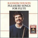 Ransom Wilson Pleasure Songs For Flute