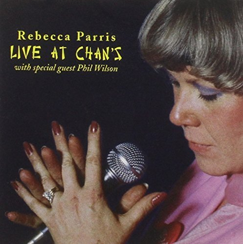 Rebecca Parris Live At Chan's