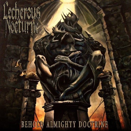 Lecherous Nocturne Behold Almighty Doctrine