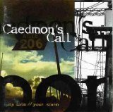 Caedmon's Call My Calm Your Storm