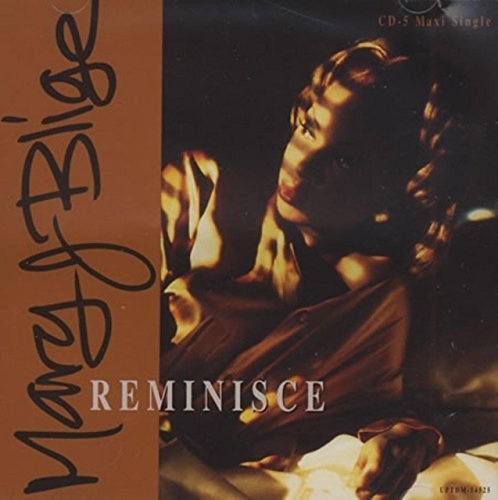 Blige Mary J. Reminisce
