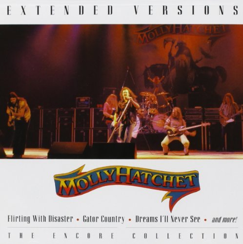 Molly Hatchet Extended Versions Extended Versions