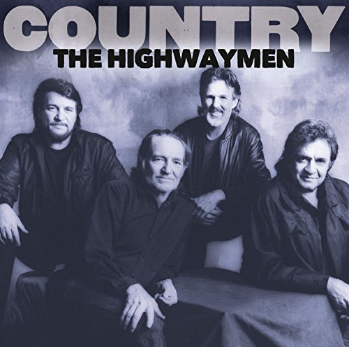 Highwaymen Country The Highwaymen
