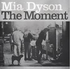 The Moment Mia Dyson