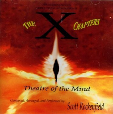 Scott Rockenfield The X Chapters Theatre Of The Mind