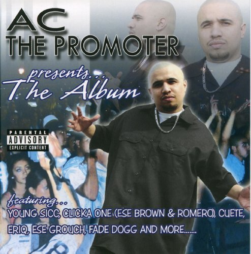 Ac The Promoter Presents Album Explicit Version