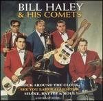 Haley Bill & His Comets Bill Haley & His Comets
