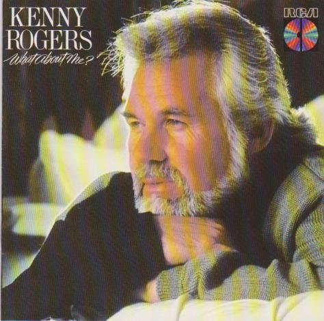Rogers Kenny What About Me