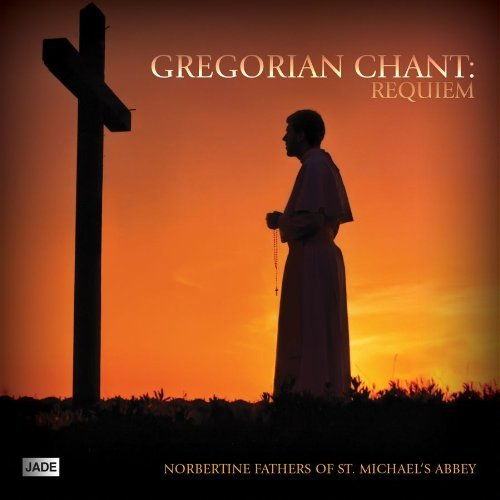 Norbertine Fathers Of St. Mich Gregorian Chant Requiem