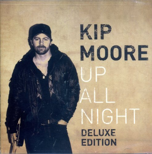 Kip Moore Up All Night (deluxe Edition)