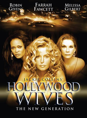Hollywood Wives The New Gener Fawcett Gilbert Givens