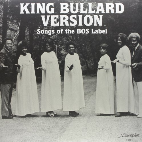 King Bullard Version Songs Of King Bullard Version Songs Of