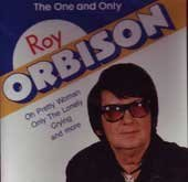Roy Orbison The One & Only One & Only