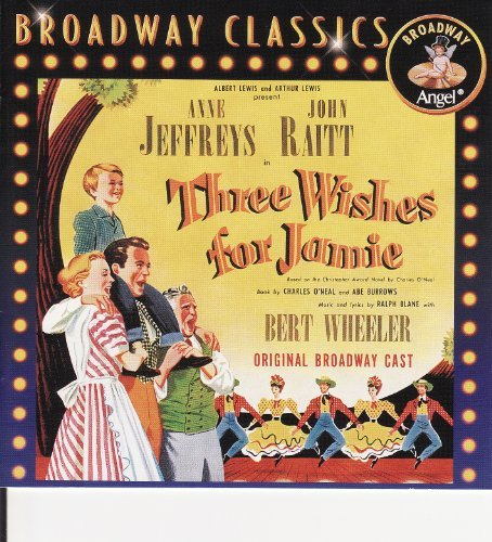 Three Wishes For Jamie Broadway Cast