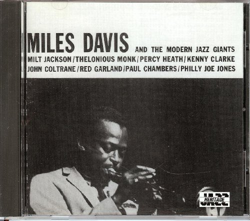Miles Davis Milt Jackson Thelonious Monk Percy Miles Davis And The Modern Jazz Giants