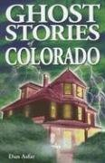 Dan Asfar Ghost Stories Of Colorado