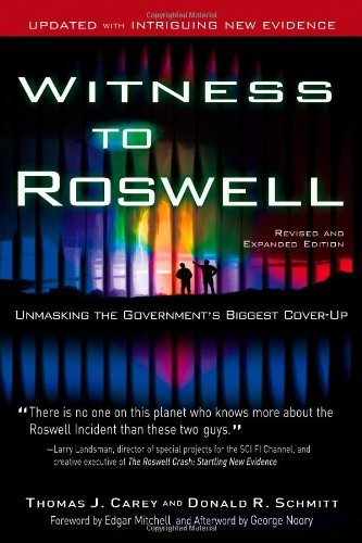 Thomas J. Carey Witness To Roswell Unmasking The Government's Biggest Cover Up Revised Expand