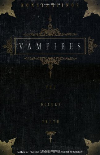 Konstantinos Vampires The Occult Truth The Occult Truth