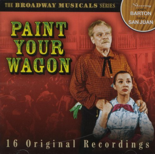Paint Your Wagon Broadway Musicals Series