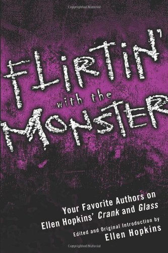 Ellen Hopkins Flirtin' With The Monster Your Favorite Authors On Ellen Hopkins' Crank And